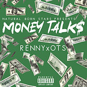 Money Talks by Renny