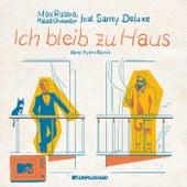 Ich bleib zu Haus (MTV Unplugged / Keno Hybro Remix) von Max Raabe