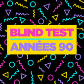 Blind Test Années 90 de Various Artists