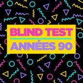 Blind Test Années 90 de Various Artists
