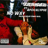 No Way by Screwmanew