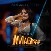 Acústico Imaginar: Adriana Corrinha by Adriana Corrinha