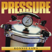 Pressure Featuring Ronnie Laws by Pressure