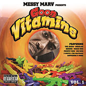 Messy Marv presents Goon Vitamins Vol.1 by Various Artists