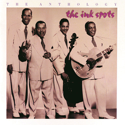 The Anthology by The Ink Spots