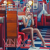Vintage Cocktail Music Bar – Instrumental Rhythms, Lounge Jazz, Bar Music, Club Vibes, Night Music by Relaxing Instrumental Music