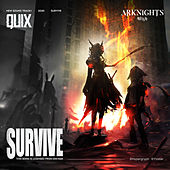 Survive (Arknights Soundtrack) by Quix