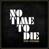 No Time to Die (Epic Version) von L'orchestra Cinematique