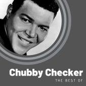 The Best of Chubby Checker von Chubby Checker