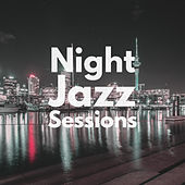 Night Jazz Sessions by Relaxing Instrumental Music