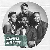 Drifters Selection by The Drifters