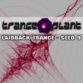 Tranceplant - Laidback Trance - Seed 9 de Various Artists