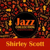 Jazz Collection (Original Recordings) von Shirley Scott