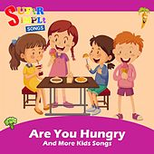 Are You Hungry & More Kids Songs de Super Simple Songs
