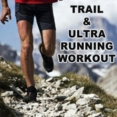 Trail and Ultra Running Workout van Peakrunners