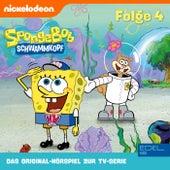 Folge 4 (Das Original-Hörspiel zur TV-Serie) von SpongeBob Schwammkopf
