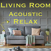 Living Room Acoustic Relax von Various Artists