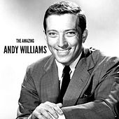 The Amazing Andy Williams van Andy Williams