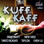 Kuff Kaff Riddim von Various Artists