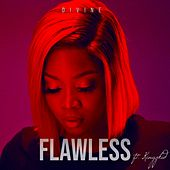 Flawless by Divine