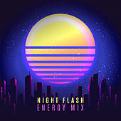 Night Flash – Energy Mix by Various Artists