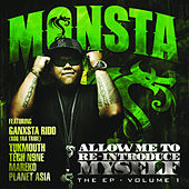 Allow Me To Re-Introduce Myself EP Vol 1 by Monsta
