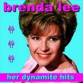 Brenda Lee Her Dynamite Hits by Brenda Lee
