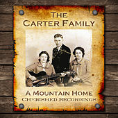 A Mountain Home by The Carter Family