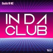 In da Club, Vol.2 de Double W-MC