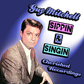 Sippin And Singin by Guy Mitchell