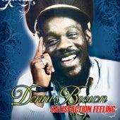 Satisfaction Feelings by Dennis Brown
