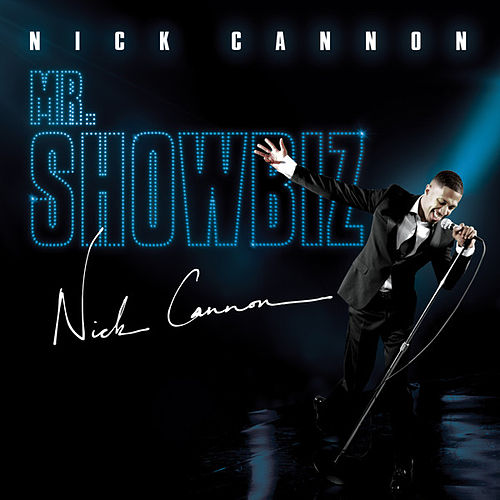 Mr. Showbiz (Edited) by Nick Cannon