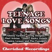 Teenage Love Songs by Various Artists