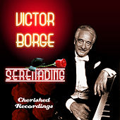Serenading by Victor Borge