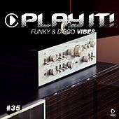 Play It! - Funky & Disco Vibes, Vol. 35 de Various Artists