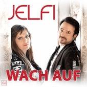 Wach auf by Jelfi