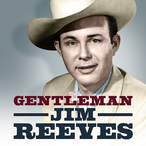 Gentleman by Jim Reeves