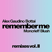 Remember Me (Remixes Vol. II) de Alex Gaudino