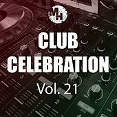 Club Celebration, Vol. 21 by Various Artists