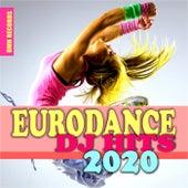 Eurodance DJ Hits 2020 by Various Artists