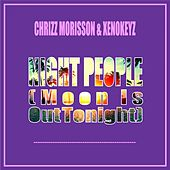 Night People (Moon Is out Tonight) von Chrizz Morisson