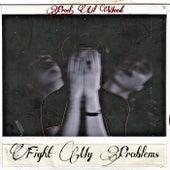 Fight My Problems de Wyfi G