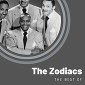 The best of The Zodiacs by The Zodiacs