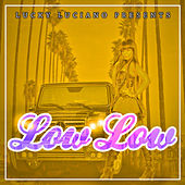 Low Low - Single by Lucky Luciano