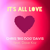 It's All Love by Chris