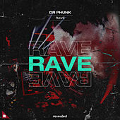 Rave by Dr Phunk