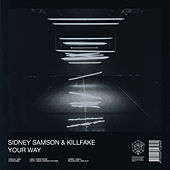 Your Way by Sidney Samson
