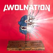 Angel Miners & The Lightning Riders by AWOLNATION