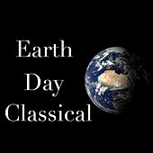 Earth Day Classical de Various Artists