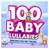 100 Baby Lullabies : Bedtime Lullaby Music : The Very Best Sleep Songs & Piano Nursery Rhymes for Babies & Children de Sleepyheadz